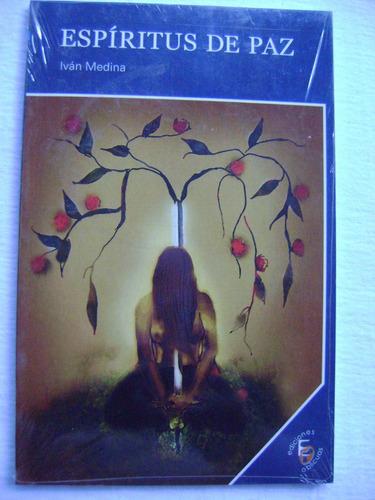 espíritus de paz - iván medina (nuevo)