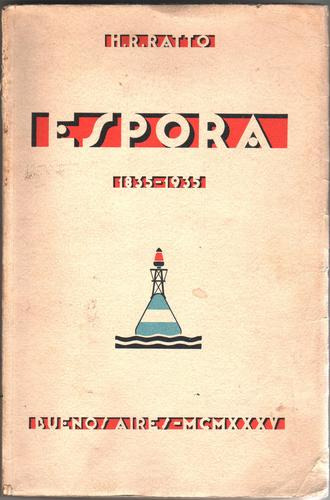 espora (1835/1935) - h. r. ratto (centro naval)