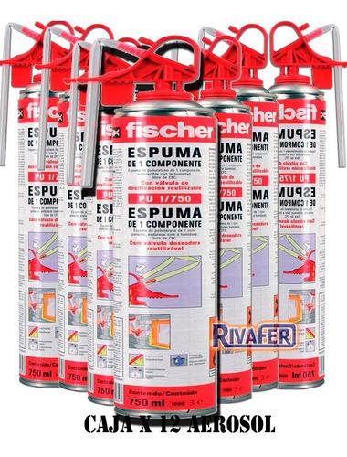 espuma poliuretano fischer expandido aerosol 1/750 caja x 12