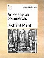 essay on commerce., richard mant