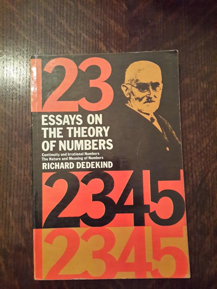 essays on the theory of numbers richard dedekind