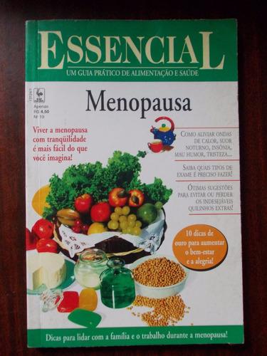 essencial - menopausa. viver a menopausa com tranquilidade é