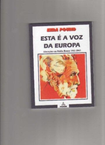 esta é a voz da europa de ezra pound
