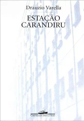 estação carandiru - drauzio varella ---- livro novo