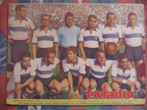 estadio n° 750 27 sep 1957 universidad catolica 1957