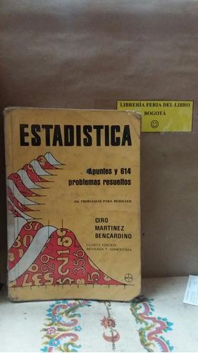 estadística. apuntes y problemas resueltos. ciro martínez