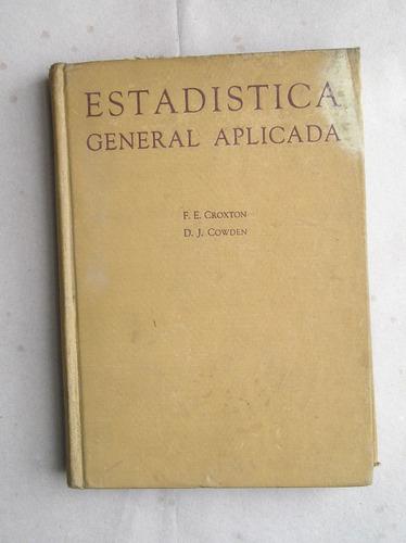estadistica general aplicada edicion de 1948 694 paginas