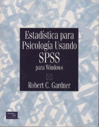 estadística para psicología usando spss para windows gardner