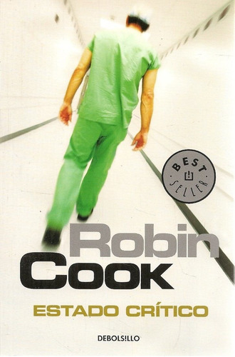 estado crítico - robin cook