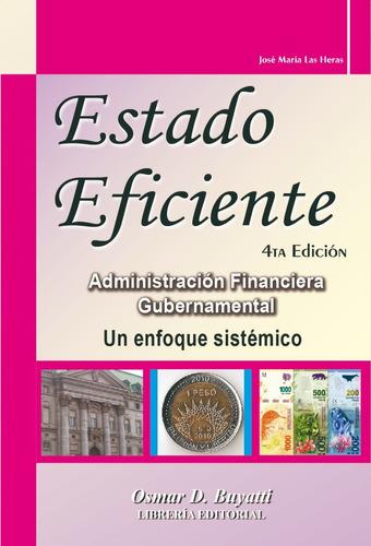 estado eficiente 4ª ed. 2018 actualizada  josé m. las heras