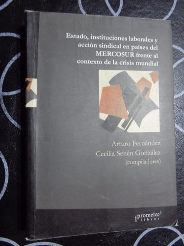 estado,instituciones laborales y accion sindical en paises..