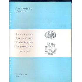 Estafetas Ambulantes Ferrocarril 1865-1965 Bose Pezzimenti