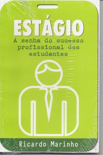 estágio: a senha do sucesso profissional dos estudantes - lv
