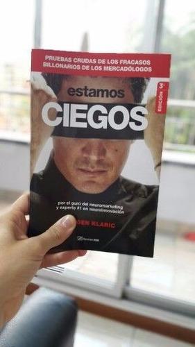 estamos ciegos jürgen klaric libro autor vendele a la mente