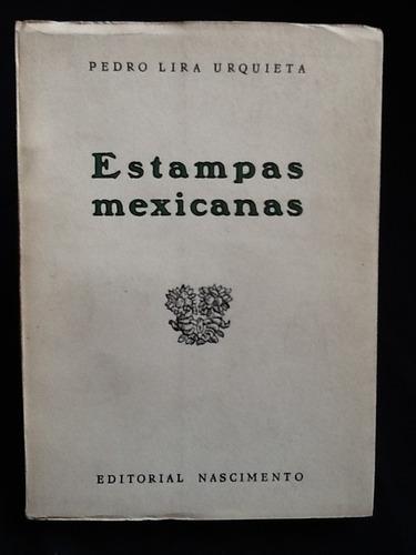 estampas mexicanas - pedro lira urquieta.