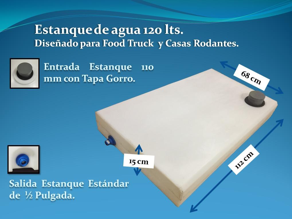 Estanque de agua 120 lts para food truck y casas rodantes for Estanques para almacenar agua potable