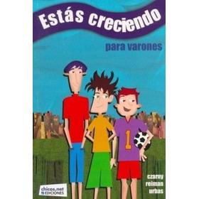 Estás Creciendo Para Varones - Chicos.net Ediciones