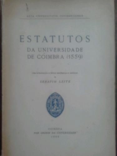 estatutos da universidade de coimbra 1559 de serafim leite 1