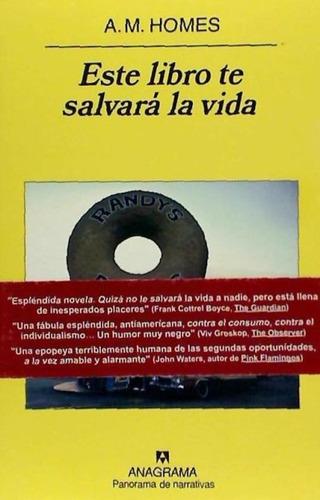 este libro te salvará la vida(libro novela y narrativa)