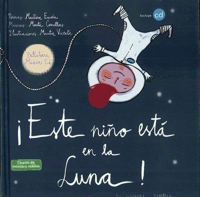 ¡este niño está en la luna!(libro infantil)