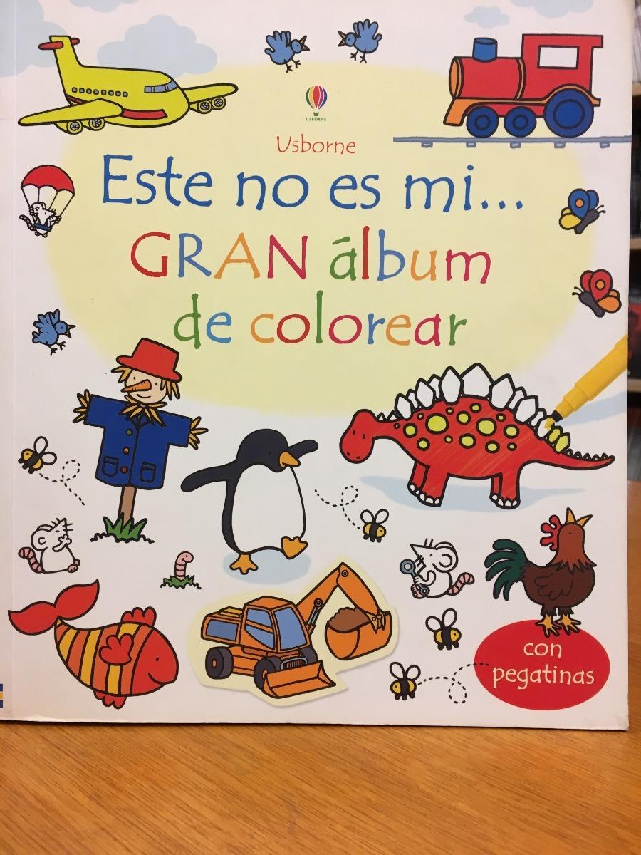 Este No Es Mi ... Gran Album De Colorear - Usborne - $ 472,00 en ...