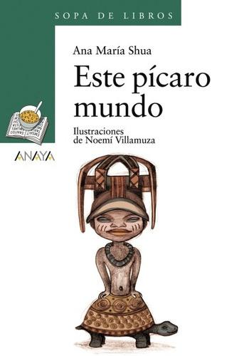 este p¿caro mundo(libro infantil y juvenil)