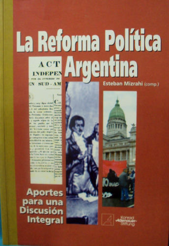 esteban mizrahi (comp.) - la reforma política argentina
