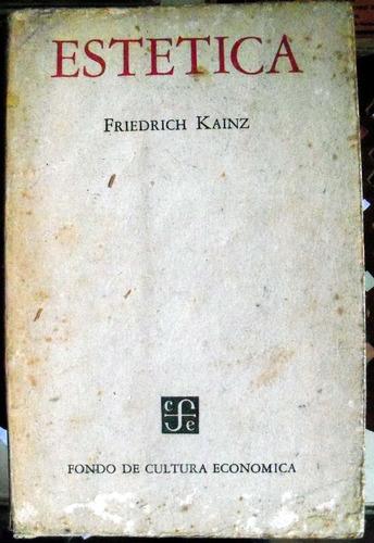 estetica, friederich kainz, fondo de cultura economica, 1952
