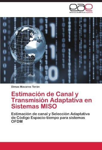 estimación de canal y transmisión adaptativa en sistemas mi