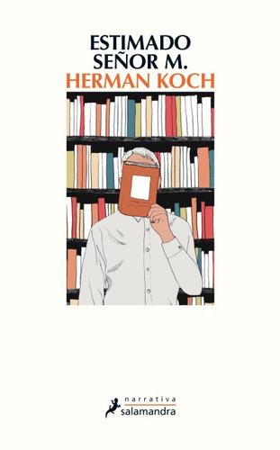 estimado se¿or m.(libro novela y narrativa extranjera)