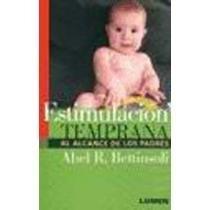 estimulacion temprana al alcance de los padres - bettinsoli