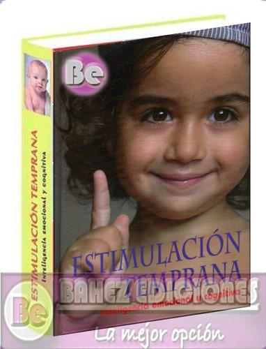 estimulacion temprana inteligencia emocional 1 vol + cd
