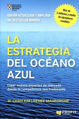 estrategia del oceano azul -  chan kim w