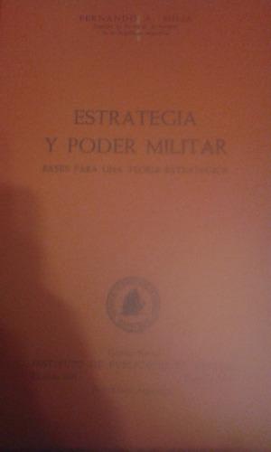 estrategia y poder militar. fernando a. milia.