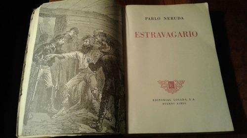 estravagario/ pablo neruda 1a. edicion 1958