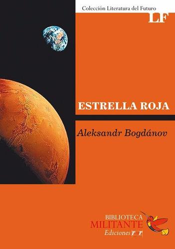 estrella roja -  aleksandr bogdanov - ediciones ryr