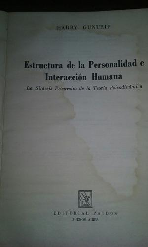 estructura de la personalidad e interacción humana h guntrip