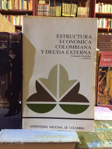 estructura económica colombiana y deuda externa, consuelo co