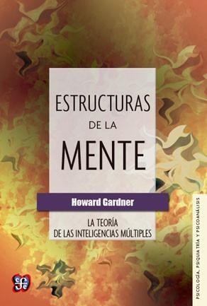 estructuras de la mente, howard gardner, ed. fce