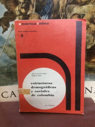 estructuras demográficas y sociales de colombia - lannoy