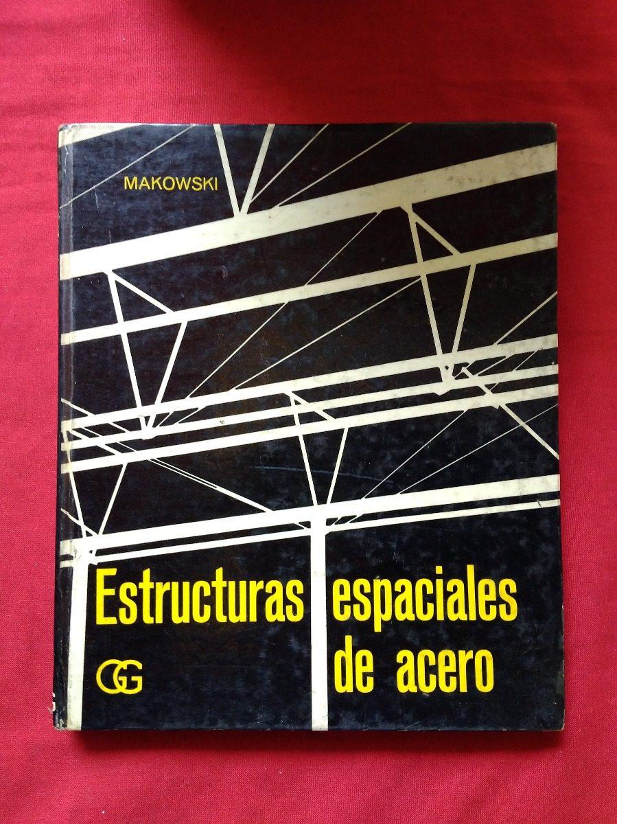Estructuras Espaciales De Acero Makowski #30 - Bs. 339,77 en Mercado ...