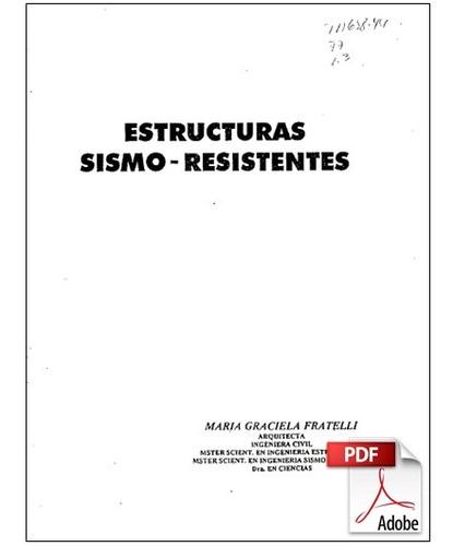 estructuras sismo resistentes - maria graciela fratelli