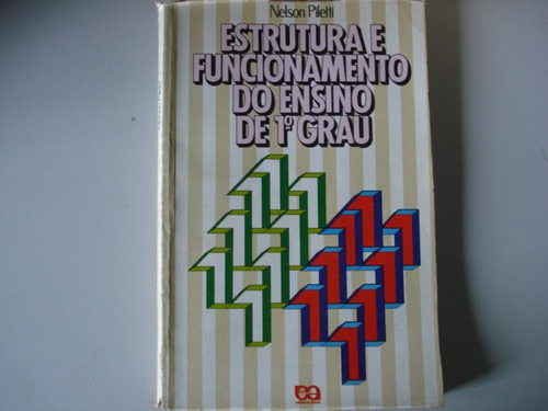 estrutura e funcionamento do ensino de i grau - 1987