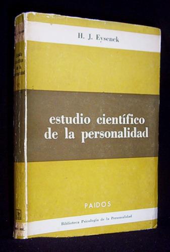 estudio científico de la personalidad h. eysenck psicología