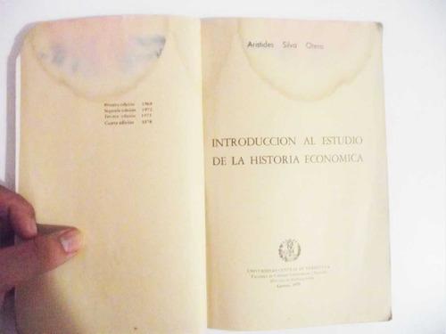 estudio historia económica  - aristides silva otero ucv