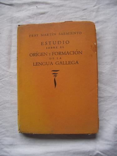 estudio origen formación de la lengua gallega