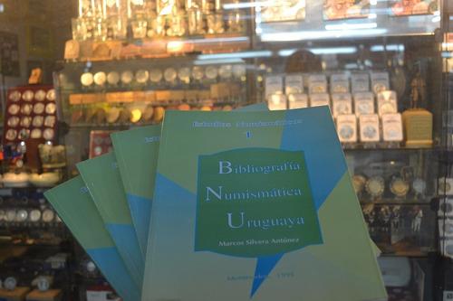 estudios numismáticos 1  bibliografía numismática uruguaya