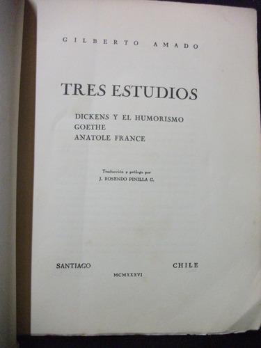 estudios sobre dickens, goethe ,france/gilberto amado 1936