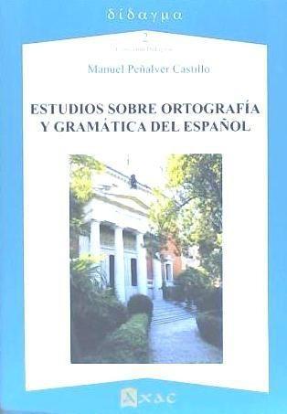 estudios sobre ortograf¿a y gram¿tica del espa¿ol(libro filo