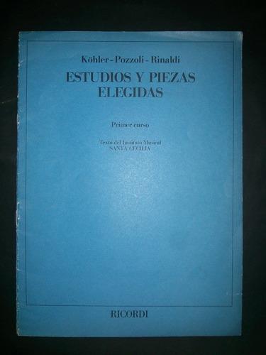 estudios y piezas elegidas , kohler-pozzoli-rinaldi p/piano